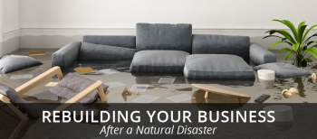 blog image of a flooded office; blog title: rebuilding your business after financial disaste
